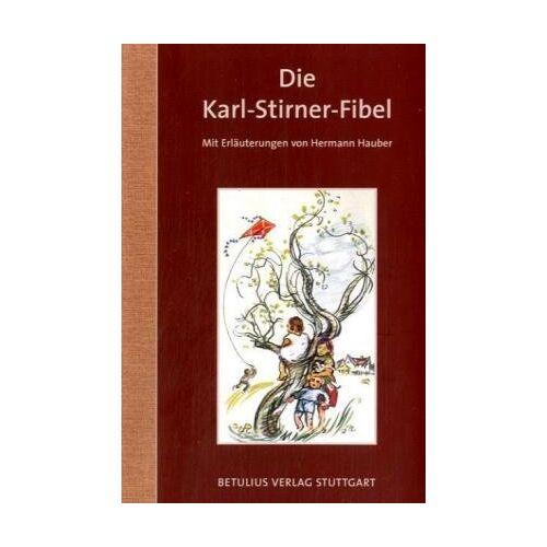 Karl Stirner - Die Karl-Stirner-Fibel - Preis vom 29.11.2020 05:58:26 h