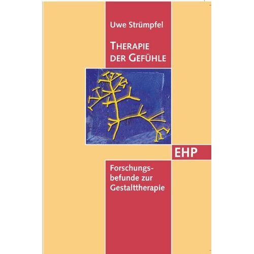 Uwe Strümpfel - Therapie der Gefühle: Forschungsbefunde zur Gestalttherapie - Preis vom 26.10.2020 05:55:47 h