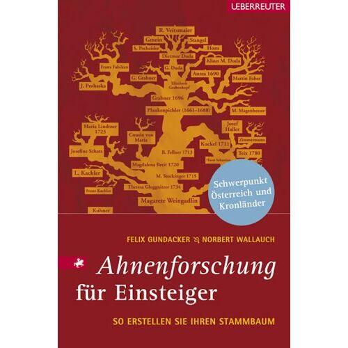 Felix Gundacker - Ahnenforschung für Einsteiger - Preis vom 06.09.2020 04:54:28 h