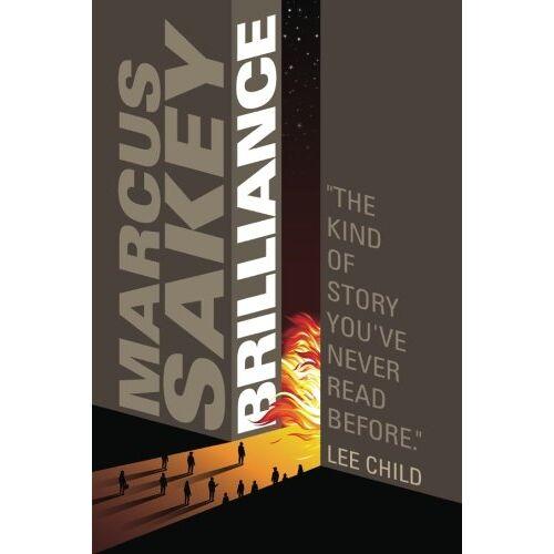 Marcus Sakey - Brilliance (The Brilliance Saga Book 1) - Preis vom 27.02.2021 06:04:24 h