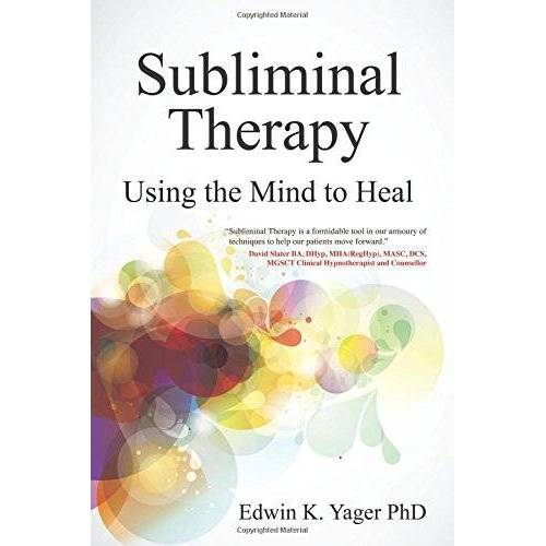 Edwin Yager - Subliminal Therapy: Using the Mind to Heal - Preis vom 25.10.2020 05:48:23 h