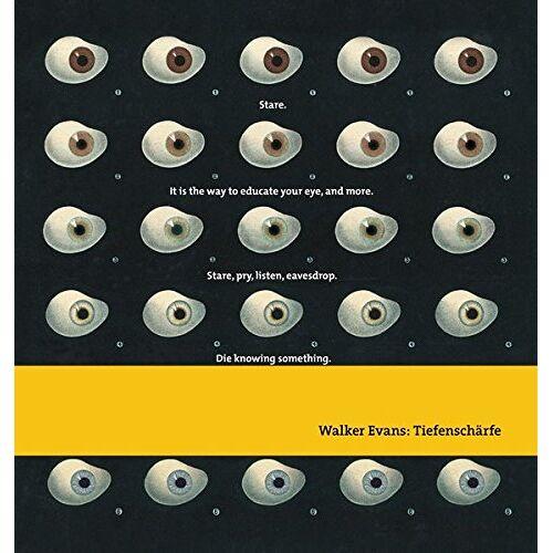Hill, John T. - Walker Evans: Tiefenschärfe - Preis vom 05.05.2021 04:54:13 h