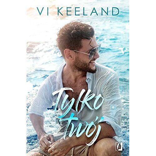 Vi Keeland - Cole Tom 1 Tylko twoj - Preis vom 05.09.2020 04:49:05 h
