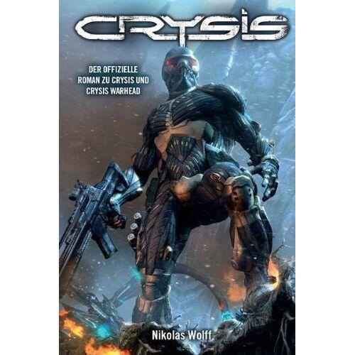 Nikolas Wolff - Crysis, Bd. 1: Roman zum Game - Preis vom 14.05.2021 04:51:20 h