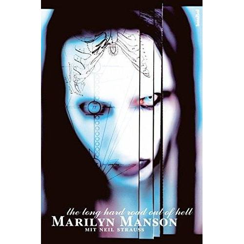 Marilyn Manson - Marilyn Manson: The Long Hard Road Out Of Hell - Preis vom 14.07.2019 05:53:31 h