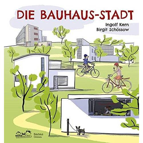 Stiftung Bauhaus Dessau - Die Bauhaus-Stadt - Preis vom 14.05.2021 04:51:20 h