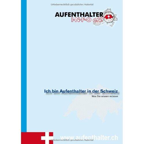Rolf Eichin - Ich bin Aufenthalter in der Schweiz - Preis vom 21.04.2021 04:48:01 h