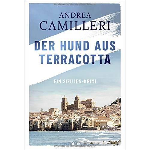 Andrea Camilleri - Der Hund aus Terracotta: Camilleri, Der Hund aus Terracotta. - Preis vom 24.06.2020 04:58:28 h