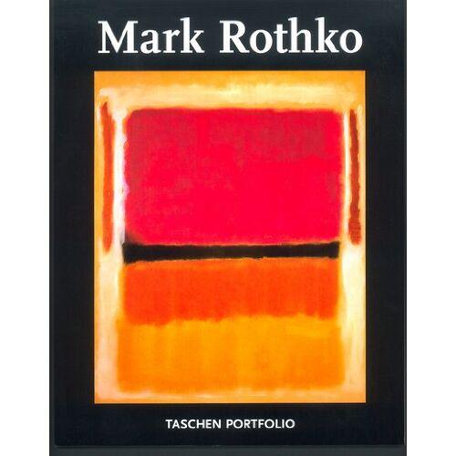 Mark Rothko - Mark Rothko. Portfolio: Taschen Portfolio - Preis vom 18.10.2020 04:52:00 h