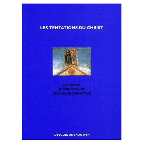 Guillaume Cassegrain - Les tentations du Christ (Triptyque) - Preis vom 18.04.2021 04:52:10 h