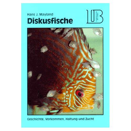 Mayland, Hans J. - Lehrmeister Bücherei, Diskusfische - Preis vom 05.05.2021 04:54:13 h