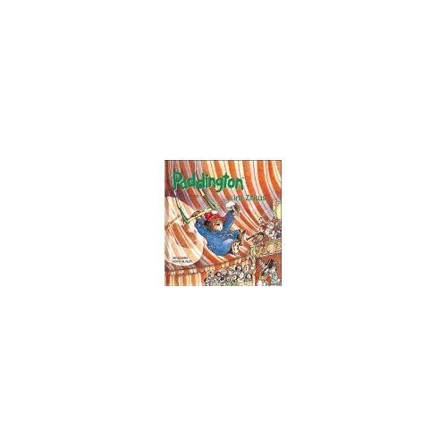 Michael Bond - Paddington, Paddington im Zirkus - Preis vom 26.02.2021 06:01:53 h