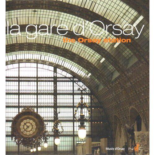 Gilles Plum - La gare d'Orsay - Preis vom 15.04.2021 04:51:42 h