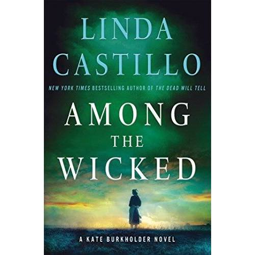 Linda Castillo - Among the Wicked: A Kate Burkholder Novel (Kate Burkholder Novels) - Preis vom 10.04.2021 04:53:14 h