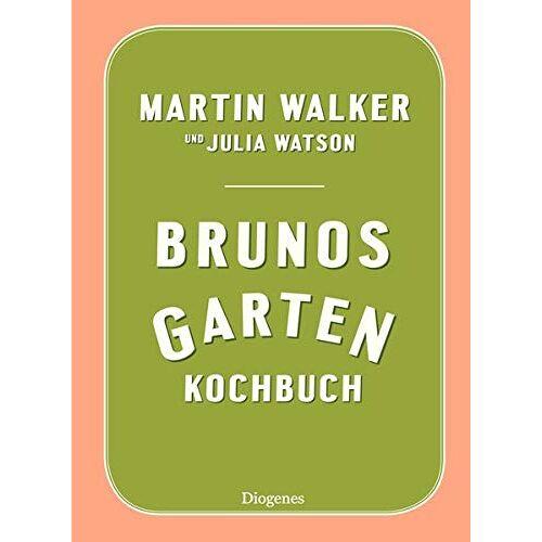 Martin Walker - Brunos Gartenkochbuch - Preis vom 21.10.2020 04:49:09 h