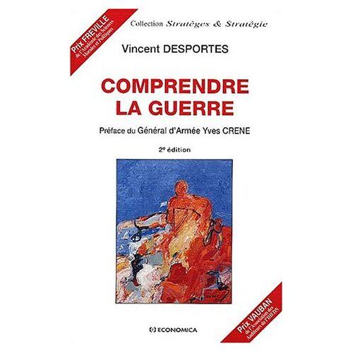 Vincent Desportes - Comprendre la guerre (Strateges Strategie) - Preis vom 11.05.2021 04:49:30 h