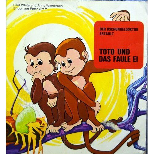 Paul White - Der Dschungeldoktor erzählt / Dschungeldoktor-Bilder-Fabeln: Der Dschungeldoktor erzählt / Toto und das faule Ei: Dschungeldoktor-Bilder-Fabeln - Preis vom 06.05.2021 04:54:26 h