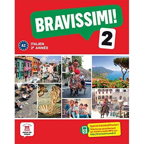 Marilisa Birello - Italien 2e année A2 Bravissimi ! 2 - Preis vom 18.04.2021 04:52:10 h