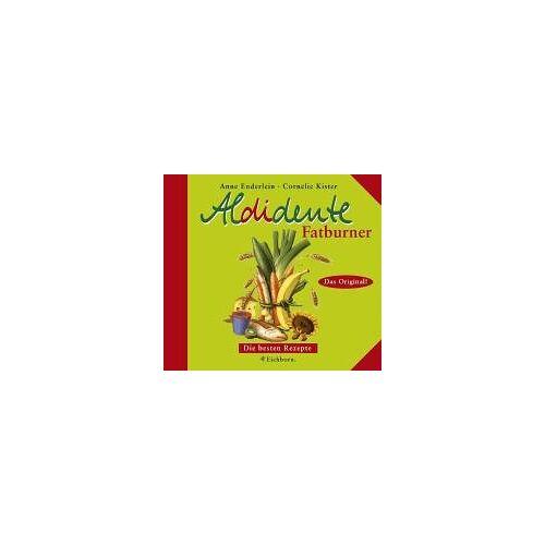 Anne Enderlein - Aldidente Fatburner. Die besten Rezepte - Preis vom 18.11.2019 05:56:55 h
