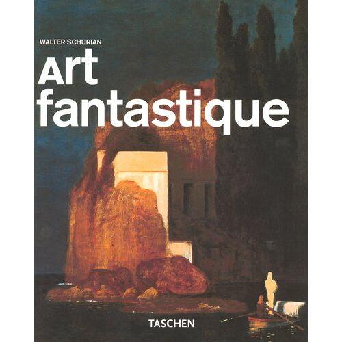 Walter Schurian - Fantastic Painting (Taschen Basic Art Series) - Preis vom 15.05.2021 04:43:31 h