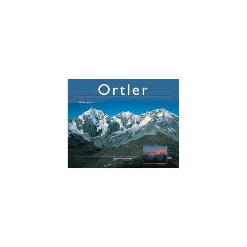 Wolfgang Pusch - Ortler. Ortler - Königspitze - Zebr£ - Preis vom 05.05.2021 04:54:13 h