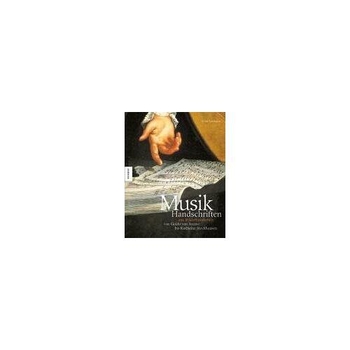 Gilles Cantagrel - Musikhandschriften aus 10 Jahrhunderten. Von Guido von Arezzo bis Karlheinz Stockhausen - Preis vom 05.05.2021 04:54:13 h
