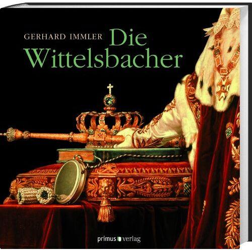 Gerhard Immler - Die Wittelsbacher - Preis vom 15.04.2021 04:51:42 h
