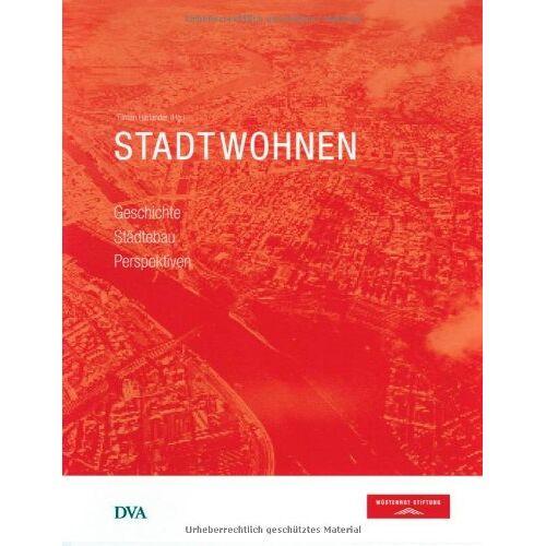 Tilman Harlander - Stadtwohnen: Geschichte Städtebau Perspektiven - Preis vom 05.03.2021 05:56:49 h