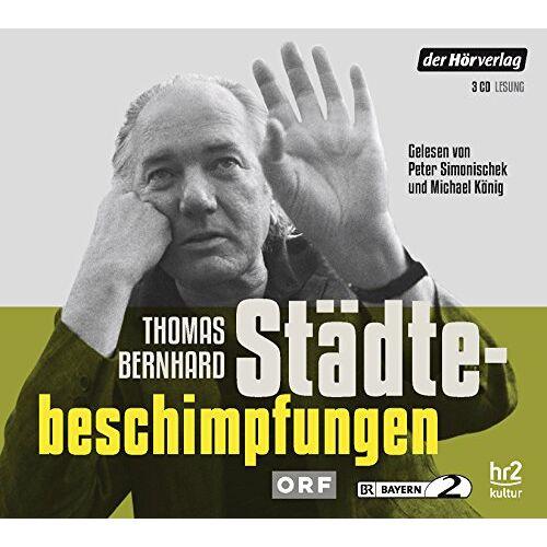 Thomas Bernhard - Städtebeschimpfungen - Preis vom 12.04.2021 04:50:28 h