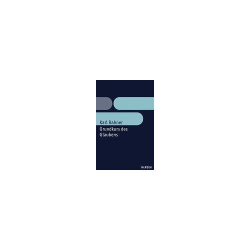 Karl Rahner - Grundkurs des Glaubens - Preis vom 18.09.2019 05:33:40 h