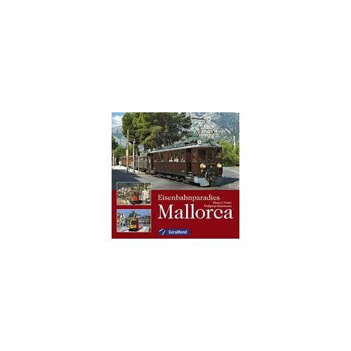 Klaus-Jürgen Vetter - Eisenbahnparadies Mallorca - Preis vom 21.01.2021 06:07:38 h