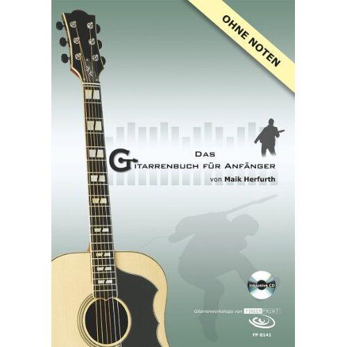Maik Herfurth - Das Gitarrenbuch für Anfänger, Gitarrenworkshop, m. Audio-CD - Preis vom 13.05.2021 04:51:36 h