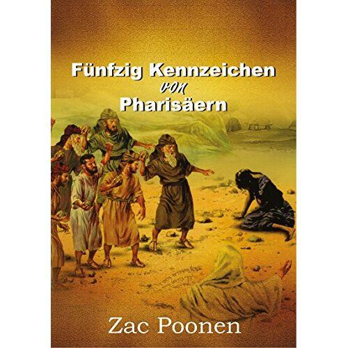 Zac Poonen - Fünfzig Kennzeichen von Pharisäern - Preis vom 06.05.2021 04:54:26 h