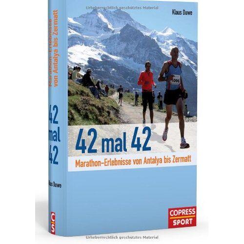 Klaus Duwe - 42 mal 42: Marathon-Erlebnisse von Antalya bis Zermatt - Preis vom 06.05.2021 04:54:26 h