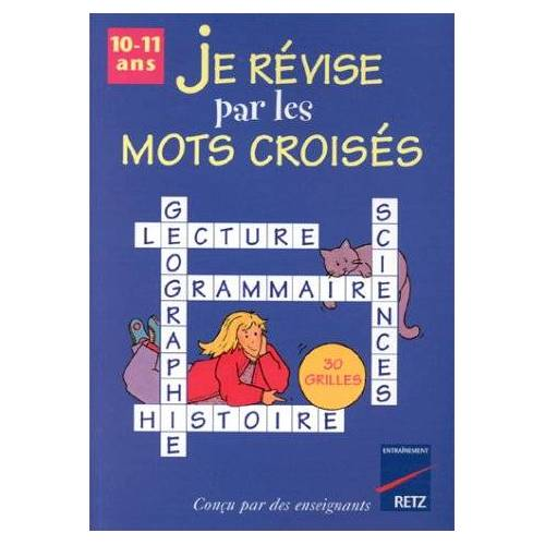 Collectif - Je révise par les mots croisés, 10-11 ans (Revise par Mots) - Preis vom 17.04.2021 04:51:59 h
