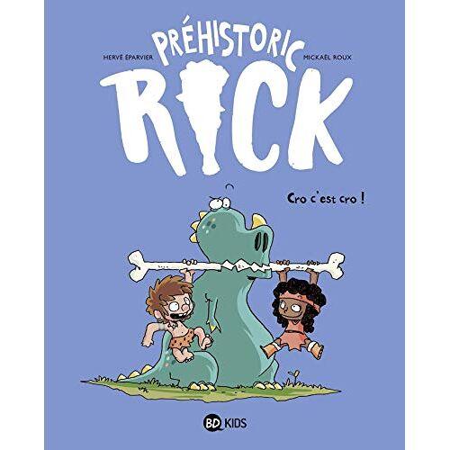 - Préhistoric Rick, Tome 04: Cro, c'est cro ! (Préhistoric Rick (4)) - Preis vom 13.05.2021 04:51:36 h