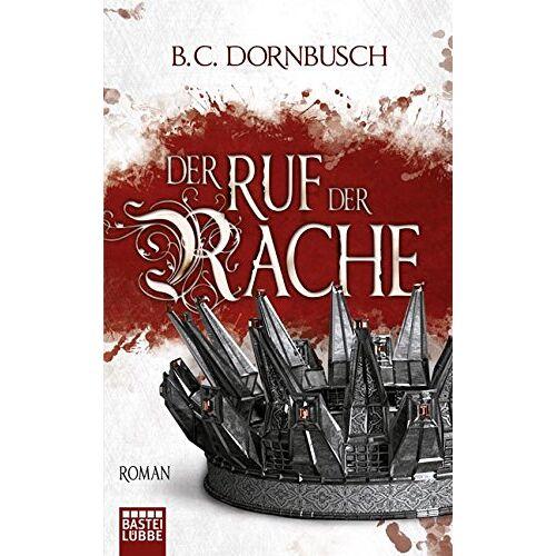 B.C. Dornbusch - Die sieben Monde: Der Ruf der Rache: Roman - Preis vom 26.02.2021 06:01:53 h