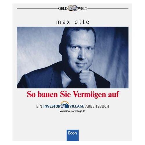 Max Otte - So bauen Sie Vermögen auf - Preis vom 07.09.2020 04:53:03 h