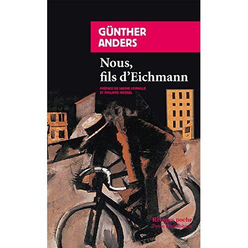 Günther Anders - Nous, fils d'Eichmann - Preis vom 18.10.2020 04:52:00 h