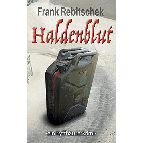 Frank Rebitschek - Haldenblut: Ein Kyffhäuserkrimi (Kyffhäuserkrimis) - Preis vom 21.10.2020 04:49:09 h