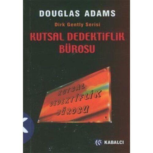 Douglas Adams - KUTSAL DEDEKTİFLİK BÜROSU - Preis vom 18.11.2020 05:46:02 h