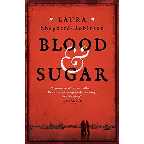 Laura Shepherd-Robinson - Blood & Sugar - Preis vom 20.10.2020 04:55:35 h