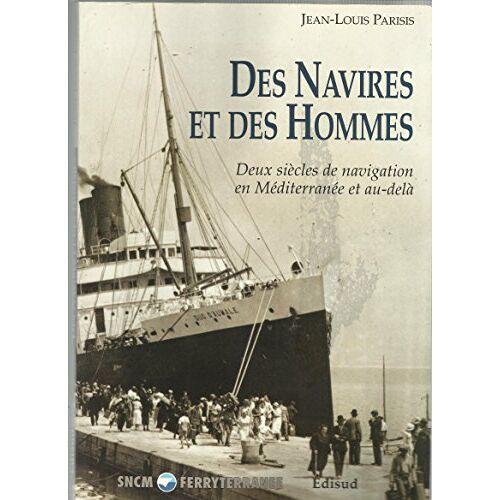 Parisis J-l. - Des navires et des hommes - Preis vom 22.04.2021 04:50:21 h