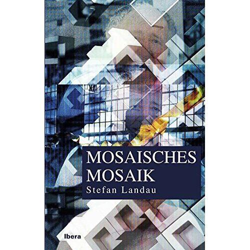 Stefan Landau - Mosaisches Mosaik - Preis vom 03.04.2020 04:57:06 h