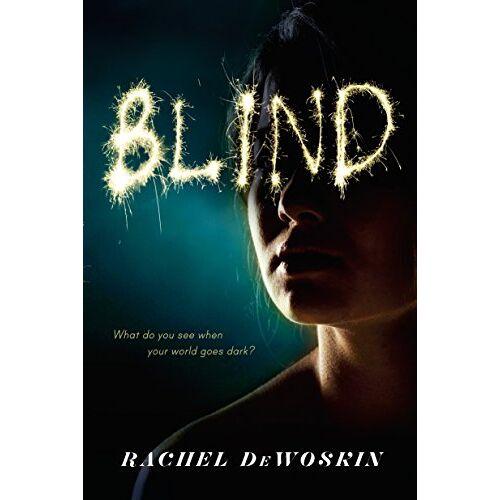 Rachel DeWoskin - Blind - Preis vom 09.05.2021 04:52:39 h