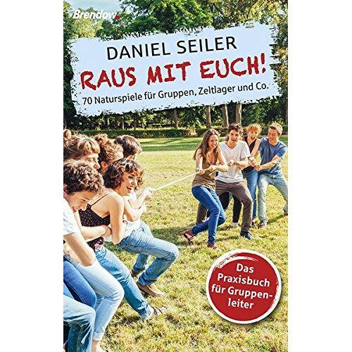 Daniel Seiler - Raus mit euch!: 70 Naturspiele für Gruppen, Zeltlager und Co. - Preis vom 10.09.2020 04:46:56 h