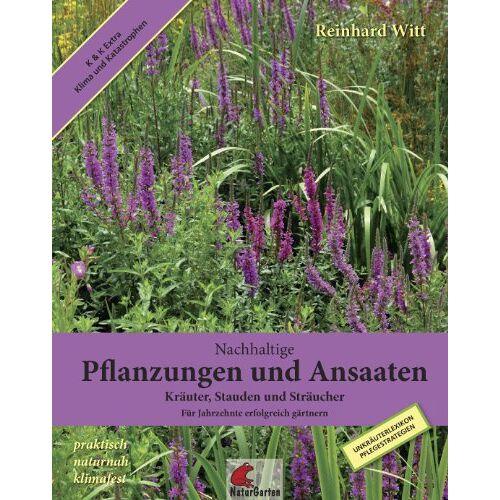 Reinhard Witt - Witt, R: Nachhaltige Pflanzungen und Ansaaten - Preis vom 27.02.2021 06:04:24 h
