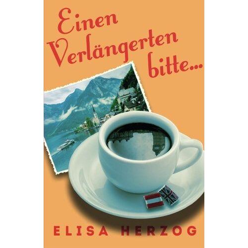 Eliza Herzog - Einen Verlaengerten bitte - Preis vom 04.04.2020 04:53:55 h