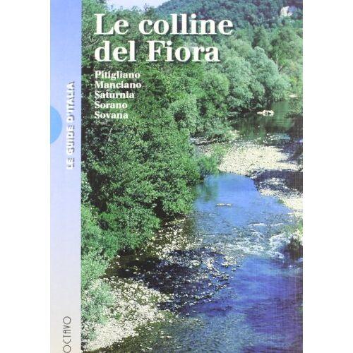 - Le colline del Fiora (Luoghi d'Italia) - Preis vom 01.03.2021 06:00:22 h