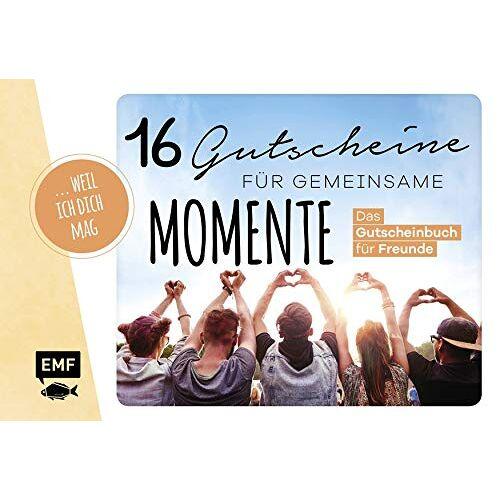 - … weil ich dich mag! – 16 Gutscheine für gemeinsame Momente: Das Gutscheinbuch für Freunde - Preis vom 18.04.2021 04:52:10 h
